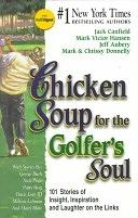 二手書 Chicken Soup for the Golfer s Soul: 101 Stories of Insight, Inspiration and Laughter on the Lin R2Y 1558746587