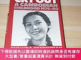 二手書博民逛書店THE罕見STONES CRY OUT A CAMBODIAN CHILDHOOD 1975-80Y17711