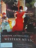 【書寶二手書T9/音樂_XDW】Norton Anthology of Western Music_Burkholder