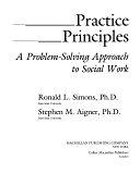 二手書博民逛書店《Practice Principles: A Problem-solving Approach to Social Work》 R2Y ISBN:0024105600