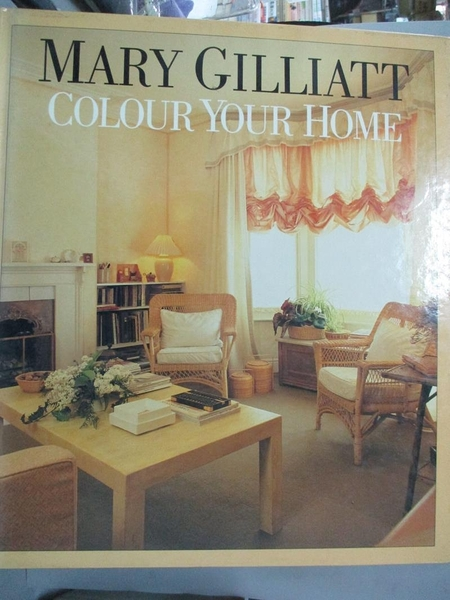 【書寶二手書T1/設計_YAZ】Mary Gilliatt : Colour your home_Mary Gilliatt