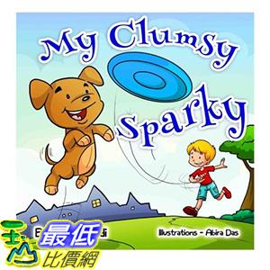 [106美國直購] 2017美國暢銷兒童書 Children s books :  My Clumsy Sparky  (Social skills for kids collection)