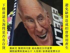 二手書博民逛書店Edelman罕見and the Rise of Public Relations (精裝)Y5834 Dan