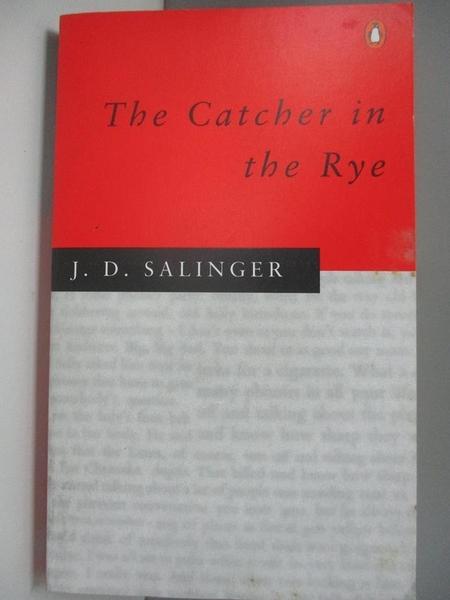 【書寶二手書T4/原文小說_ABQ】The Catcher in the Rye_J. D. Salinger