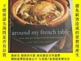 二手書博民逛書店around罕見my french table More Than 300 Recipes from My Hom