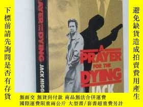 二手書博民逛書店APRAYER罕見FOR THE DYING JACKHIGGI