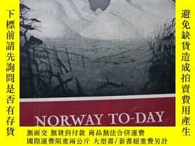 二手書博民逛書店NORWAY罕見TO DAY(挪威天)許多插圖..精裝16開.插