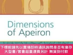 二手書博民逛書店Dimensions罕見Of ApeironY255174 Steven M. Rosen Rodopi 出