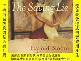 二手書博民逛書店The罕見Saving Lie: Harold Bloom An