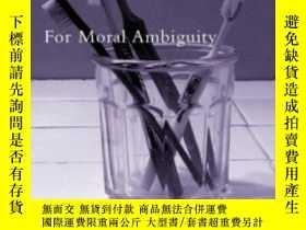 二手書博民逛書店For罕見Moral Ambiguity-因為道德上的模棱兩可Y436638 Michael J. Shapi