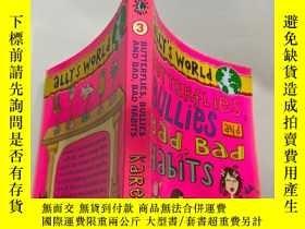 二手書博民逛書店Butterflies,bullies罕見and bad,bad habits: 蝴蝶,惡霸和壞習慣Y2003
