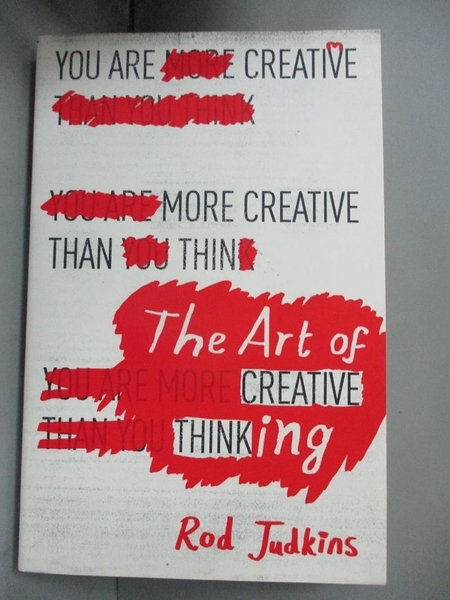 【書寶二手書T6/心理_IPM】The Art of Creative Thinking_Rod Judkins