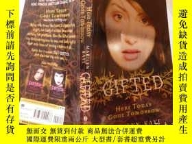 二手書博民逛書店Gifted:罕見Here Today, Gone Tomorr