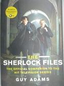 【書寶二手書T9/影視_ODS】The Sherlock Files: The Official Companion t