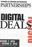 二手書博民逛書店《Digital Deals: Strategies for Selecting and Structuring Partnerships》 R2Y ISBN:0071374973