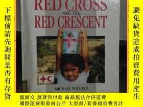 二手書博民逛書店英文書罕見the red cross and the red crescent 紅十字會和紅新月會Y16354