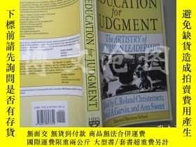 二手書博民逛書店Education罕見For Judgment:The Arti