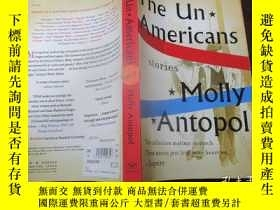 二手書博民逛書店The罕見UnAmericans: StoriesY11920 Molly Antopol W. W. Nor