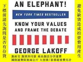 二手書博民逛書店The罕見All New Don t Think Of An Elephant!Y364682 George