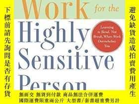二手書博民逛書店Making罕見Work Work For The Highly Sensitive PersonY25626