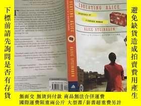 二手書博民逛書店EDUCATING罕見ALICE教育愛麗絲(英文原版)Y1999