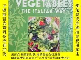 二手書博民逛書店The罕見Artisanal Kitchen: Vegetables the Italian WayY1913
