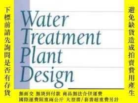 二手書博民逛書店Water罕見Treatment Plant DesignY25