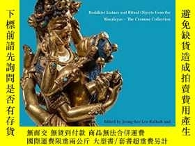 二手書博民逛書店Wheel罕見of Supreme Bliss: Buddhist Statues and Ritual Obje