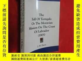 二手書博民逛書店The罕見Fall of Torngak: Or the Moravian Mission on the Coas