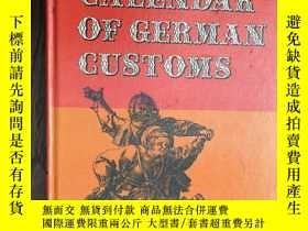 二手書博民逛書店A罕見Calendar of German Customs (插
