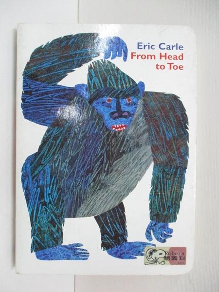 【書寶二手書T7/原文小說_AMT】From Head to Toe_Carle, Eric