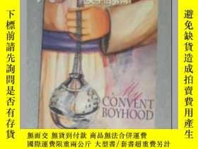 二手書博民逛書店【英文原版書】罕見My Convent Boyhood [ Pe