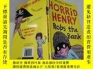 二手書博民逛書店horrid罕見henry robs the bank可怕的亨利搶劫銀行Y212829 不祥 不祥