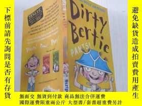 二手書博民逛書店Dirty罕見Bertie PANTS(骯臟的伯蒂的褲子)Y212829