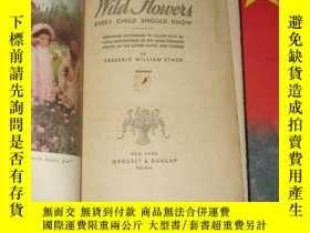 二手書博民逛書店1909年出版《wild罕見flowers》Y8088 new