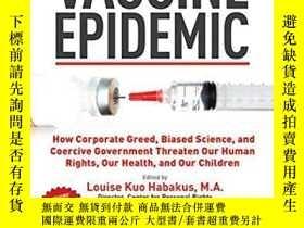 二手書博民逛書店Vaccine罕見EpidemicY255562 Habakus, Louise Kuo Skyhorse P
