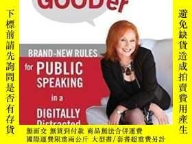 二手書博民逛書店How罕見To Speak Gooder: Brand-new Rules For Public Speaking