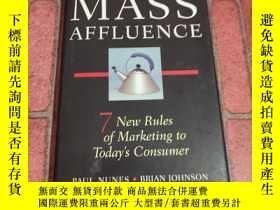 二手書博民逛書店Mass罕見Affluence: Seven New Rules of Marketing to Today s