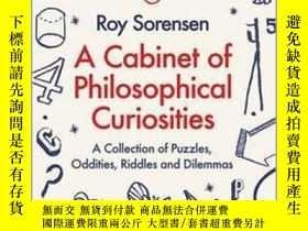 二手書博民逛書店哲學趣聞罕見英文原版 A Cabinet of Philosophical Curiosities 哲學理論與方法