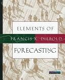 二手書博民逛書店 《Elements of Forecasting》 R2Y ISBN:0538862440│Cengage Learning