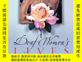 二手書博民逛書店Deaf罕見Women s Lives: Three Self-portraits (deaf Lives Ser
