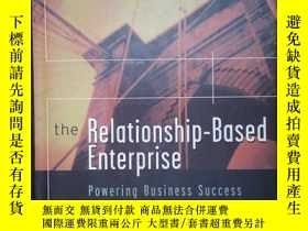 二手書博民逛書店The罕見Relationship-Based Enterpri