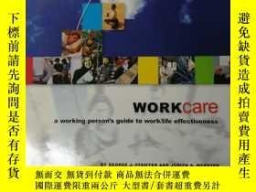 二手書博民逛書店workcare罕見a working person s guide to work life effectiv