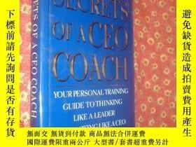 二手書博民逛書店Secrets罕見of a CEO Coach: Your Pe