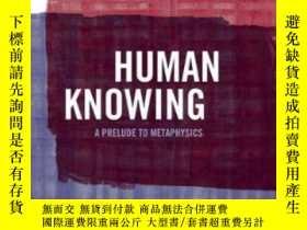 二手書博民逛書店Human罕見Knowing: A Prelude To Met