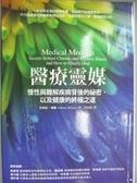 【書寶二手書T8/醫療_KJS】醫療靈媒_安東尼‧威廉