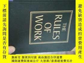 二手書博民逛書店【外文原版】THE罕見RULES OF WORK【32開】Y96