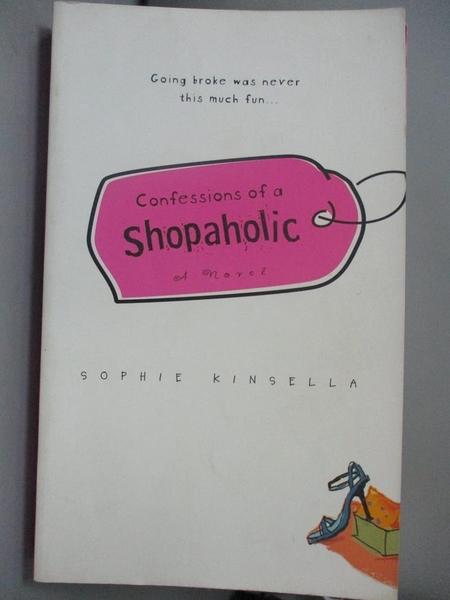 【書寶二手書T9/一般小說_MCS】Confessions of a Shopaholic_Kinsell