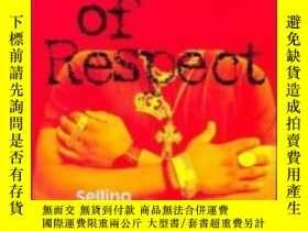 二手書博民逛書店In罕見Search Of Respect: Selling C