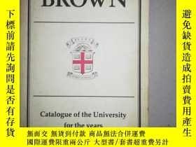 二手書博民逛書店BROWN罕見Catalogue of the Uniersit
